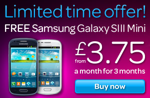 Limited offer - Free Samsung Galaxy S3 mini £3.75 for the first 3 months
